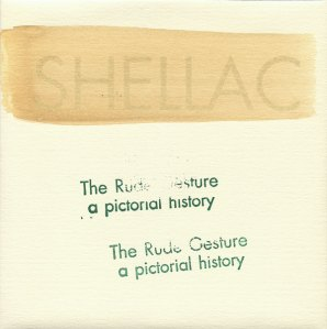 Shellac-The-Rude-Gesture-A-Picrtorial-History Shellac-The-Rude-Gesture-A-Picrtorial-History