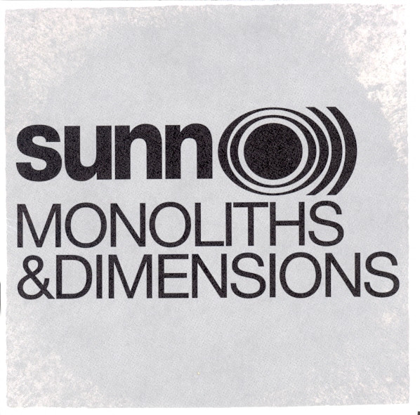 Sunn O Monoliths and Dimensions