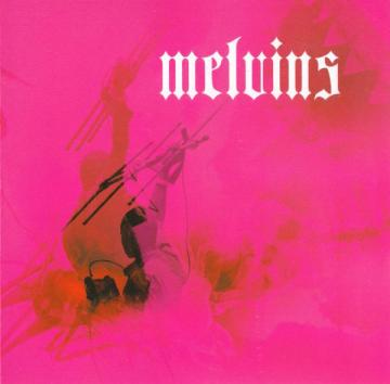Melvins-Chicken-Switch Upcoming Releases - Melvins - Chicken Switch (Ipecac)