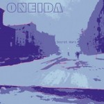 Oneida-Secret-Wars Artist Profile – Oneida