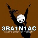 Brainiac-Electro-Shock-For-President-150x150 Artist Profile – Boston Scene – Birdbrain