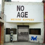 No-Age-Weirdo-Rippers Stuff You Might've Missed - No Age