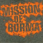 Mission-of-Burma-Academy-Fight-Song-+-Max-Ernst Stuff You Might've Missed - Mission Of Burma