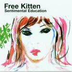 Free-Kitten-Sentimental-Education