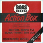 Action-Box Amphetamine Reptile Revisited – Boss Hog