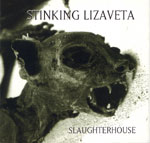 Slaughterhouse Sonic Guide To...UK / US / Canada - Stinking Lizaveta