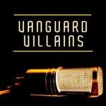 Vanguard-Villains-S-T Review Vault - Blue Sausage Infant, The Blacks And The Blues, Vanguard Villains