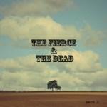 The-Fierce-The-Dead