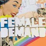 Female-Demand-EP.jpg Download / Streaming Vault - Mitchell Museum + Aeronautix + Female Demand + Down I Go