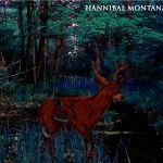 Hannibal-Montana Review Vault - Hannibal Montana, Hypnotic Hysteria, Kings Destroy