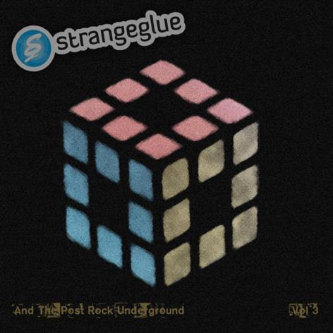 Strange-Glue-and-the-Post-Rock-Underground-Vol.-3 Download Vault - Strange Glue And The Post-Rock Underground Vol.1-3