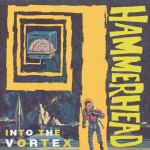 Into-The-Vortex Stuff You Might've Missed / AmRep Revisited – Hammerhead