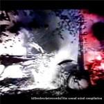 VA-Sound-Mind-Killredrocket Grab Bag Of Compilations From Crucial Blast, Deathbomb Arc and more!