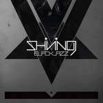 Shining-Blackjazz Metal Sunday - New Releases, Tributes and more!