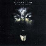 Blackmouth-Blackmouth John Bergin's Special