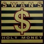 Swans-Holy-Money