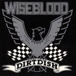Wiseblood-Dirtdish Album Highlight - Wiseblood - Dirtdish (1987)