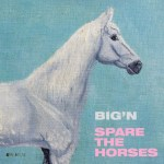 Bign-Spare-The-Horsesr-150x150 Label Profile - SST Records