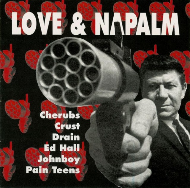 Love-Napalm-comp-e1302005089724 Pain Teens Special - Bio + Selected Discography