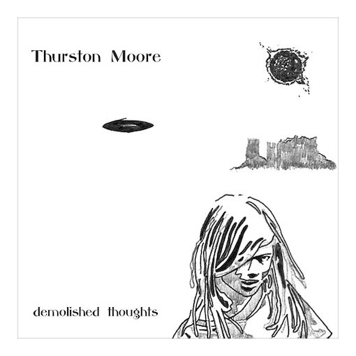 Thurston-Moore-Demolished-Thoughts Upcoming Release - Thurston Moore - Demolished Thoughts (Matador)