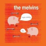 Melvins-Sugar-Daddy-Live1-150x150 Melvins Special – IHRTN Posts Roundup