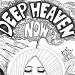 Deep Heaven Now – Videos + Free Comps!