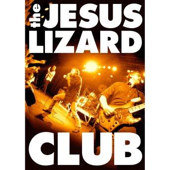 Jesus-Lizard-Club-1024x1024 2011 Releases Highlight - Jesus Lizard - Club (MVD)