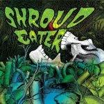 Shroud-Eater Audio Vault - Phone Home, Night Fruit, Shroud Eater and more!
