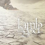 Lamb-of-God-Resolution Metal Sunday - 02.12.12 - A Look Back 2011, News and more!