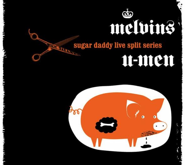 Melvins-Sugar-Daddy-Live-Split-Series-U-Men