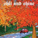 Shit & Shine – Jream Baby Jream