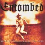 Entombed – Sons Of Satan Praise The Lord