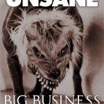 Unsane – Big Business Poster 2012.pg