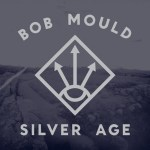 Bob-Mould-Silver-Age Bob Mould In The News - July '12 - Sugar Boxset, New Solo Album, Copper Blue Live