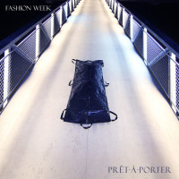 Fashion Week - Pret-a-Porter