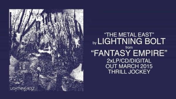 Lihgning-Bolt-Fantasy-Empire-e1428415120228 Lightning Bolt - new album, new video and a tour!
