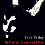 Anda-Volley-My-Flawless-Computerized-Mind-EP-150x150 To-do list for BBE reader - Oct. 23, 2015