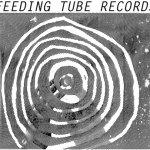 Feeding-Tube-Records Listomania - Boston/Mass Record Labels
