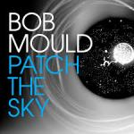 Bob-Mould-Patch-the-Sky-150x150 The 10 Music Releases We're Most Excited For in 2016