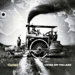 """Sounding Off – Yuzima on """"Living Off the Land"""" EP"""