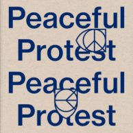 Peaceful Protest Compilation (RVNG Intl)