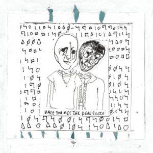 Alosi Den – Have You Met the Dead Poets