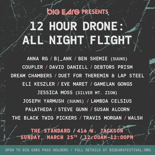 Big Ears 2018: A Preview – 12 Hour Drone