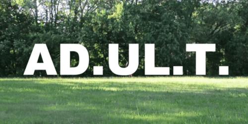 Ad-ul-t-Selah Video Premiere - AD.UL.T - SELAH