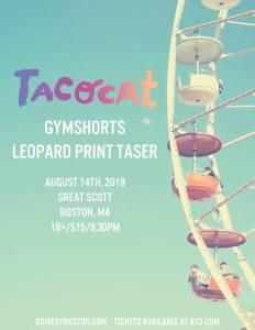 Tacocat-Gymshorts-Leopard-Print-Taser-at-Great-Scott-Poster Tacocat-Gymshorts-Leopard Print Taser at Great Scott - Poster