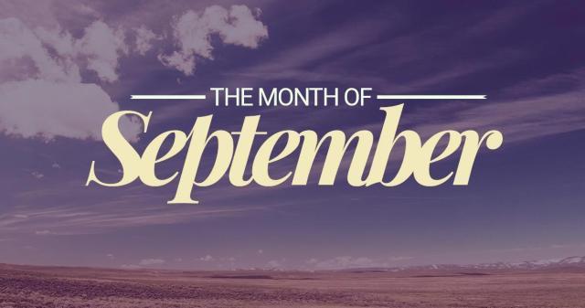 The-Month-of-September Summary – September 2018