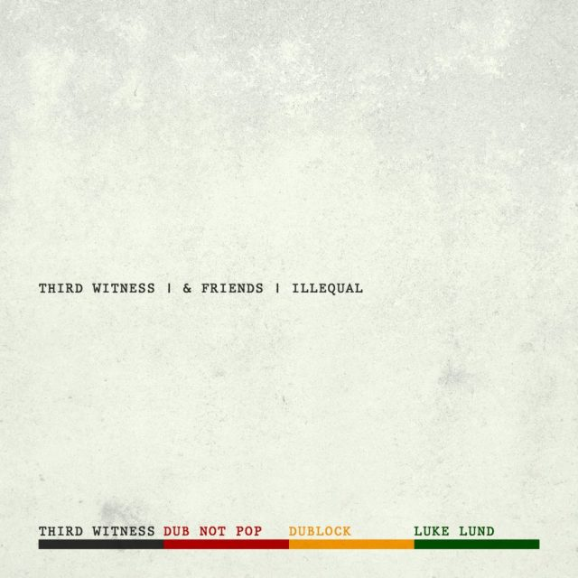 Review: Third Witness and Friends – Illequal