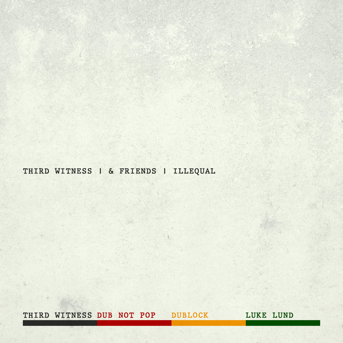Review: Third Witness and Friends - Illequal