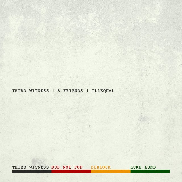 Third-Witness-and-Friends-Illequal-1024x1024 Review: Third Witness and Friends - Illequal