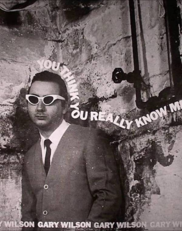 Gary-Wilson-You-Think-You-Really-Know-Me Gary Wilson: An Interview With the King of Endicott